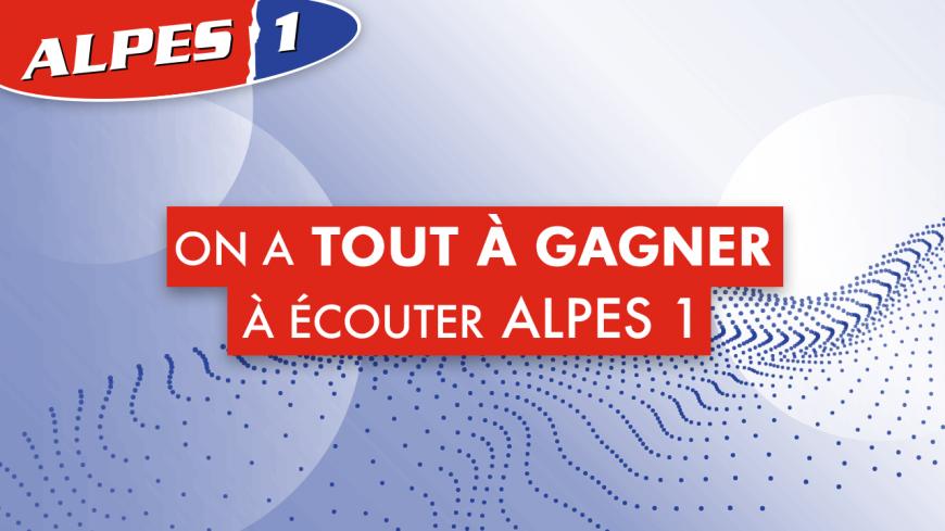 Musique, infos... on a tout à gagner à écouter Alpes1 Grenoble!